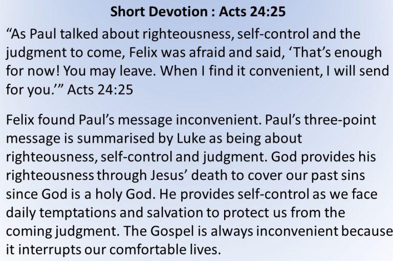 Short Devotion : Acts 24:25